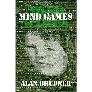 Mind Games - Alan Brudner
