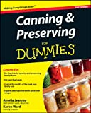 Canning and Preserving For Dummies (For Dummies (Lifestyles Paperback))