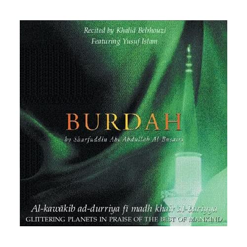 An Introduction to the Burdah Khalid Belrhouzi, Yusuf Islam Music