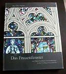 Das Frauenfenster: Von Gottfried von...