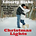 Christmas Lights (       UNABRIDGED) by Liberty Blake Narrated by Pyper Down