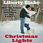 Christmas Lights | Liberty Blake