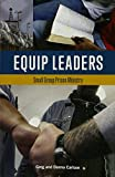 img - for Equip Leaders: Small Group Prison Ministry Training Book book / textbook / text book
