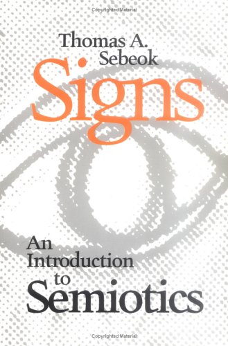 Signs: An Introduction to Semiotics