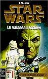 Star Wars, tome 37 : Le vaisseau Esclave (La Guerre des chasseurs de primes 2)