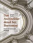 Das Architekturdetail bei Borromini:...