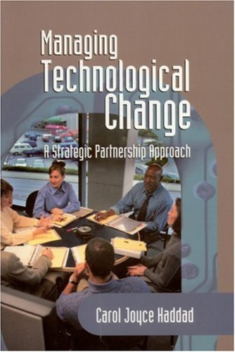 Managing Technological Change: A Strategic Partnership...