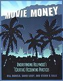 Movie Money: Understanding Hollywood