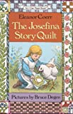 The Josefina Story Quilt (I Can Read Book) (0060213485) by Eleanor Coerr