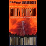 Middle of Nowhere: A Lou Boldt/Daphne Matthews Mystery #7 (       UNABRIDGED) by Ridley Pearson Narrated by Ridley Pearson