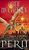 Red Star Rising: More Chronicles Of Pern: 14 (The Dragon Books)
