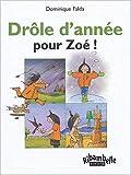 Zoe Ribambelle : Drôle