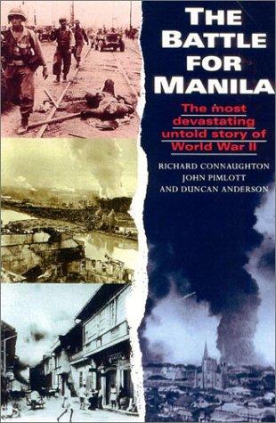 Battle for Manila, Connaughton, Richard; Pimlott, John; Anderson, Duncan