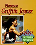 img - for Florence Griffith Joyner: Dazzling Olympian (Lerner Sports Achievers) book / textbook / text book
