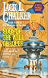 Gods of the Well of Souls (The Watchers at the Well , No3)