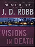 Visions in Death (0786266376) by J. D. Robb