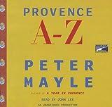 Provence A-Z [UNABRIDGED] (Audio CD)