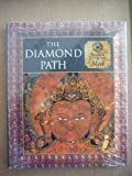 The Diamond Path: Tibetan and Mongolian Myth (Myth and Mankind)