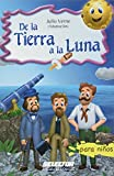 img - for De la tierra a la luna (Spanish Edition) book / textbook / text book