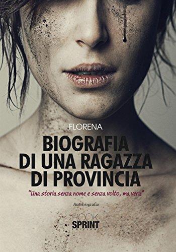 biografia-di-una-ragazza-di-provincia-italian-edition