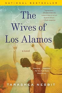 The Wives Of Los Alamos by TaraShea Nesbit ebook deal