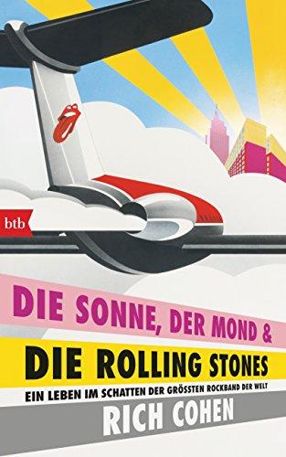 die-sonne-der-mond-die-rolling-stones-ein-leben-im-schatten-der-grossten-rockband-der-welt