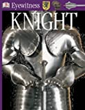 Knight (Eyewitness Guides) (French Edition) (0751367567) by Gravett, Christopher