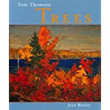 Tom Thomson: Treesby Joan Murray