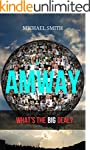 AMWAY: What's The Big Deal? (AMWAY MU...