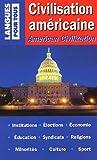 echange, troc Lionel Dahan, Pierre Morel - Civilisation américaine