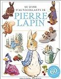 Le Livre d'autocollants de Pierre Lapin