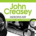Gideon's Art: Gideon of Scotland Yard, Book 17 Audiobook by John Creasey Narrated by Gordon Griffin