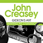 Gideon's Art: Gideon of Scotland Yard, Book 17 (       UNABRIDGED) by John Creasey Narrated by Gordon Griffin