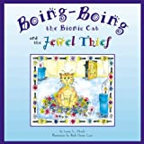 Boing-Boing: The Bionic Cat and the Jewel Thief