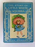 The Story of Little White Squibba (070110029X) by Bannerman, Helen