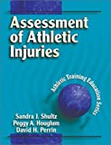 img - for Assessment of Athletic Injuries (Athletic Training Education Series) by Shultz, Sandra J. (2000) Hardcover book / textbook / text book