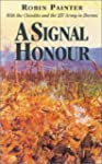 A Signal Honour: With the Chindits an...
