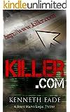 Legal Thriller: Killer.com (murder mystery, pulp thrillers, crime thrillers) (Brent Marks Legal Thriller Series Book 5)