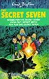 Three-In-One: Shock for the Secret Seven / Fun for the Secret Seven / Look Out, Secret Seven