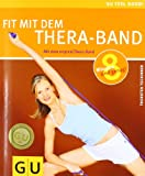 Thera-Band, Fit mit dem (GU Feel good!)