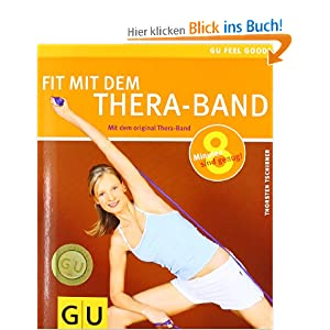 thera band fit mit dem gu feel good thorsten tschirner b cher. Black Bedroom Furniture Sets. Home Design Ideas