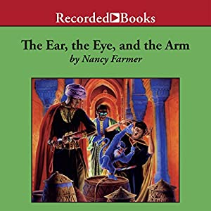 The Ear, the Eye, and the Arm Audiobook