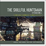 THE SKILLFUL HUNTSMAN / うでききの狩人