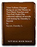 The nine tailors: changes rung on an old theme in two short touches and two full peals (0575014083) by Dorothy L. Sayers