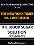 The Blood Sugar Solution In 15 Minute...