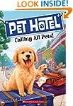 Pet Hotel #1: Calling All Pets!