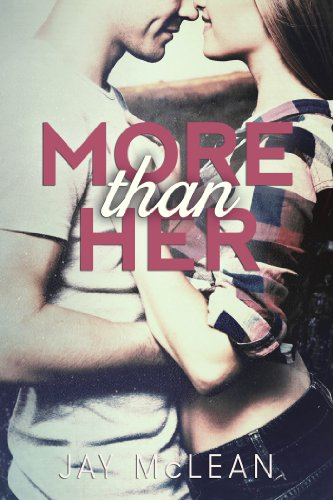More Than Her by Jay McLean