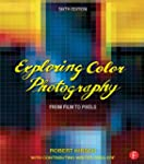 Exploring Color Photography Sixth Edi...