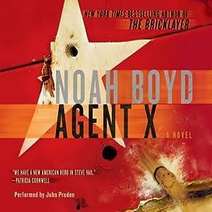 Agent X: A Novel | [Noah Boyd]