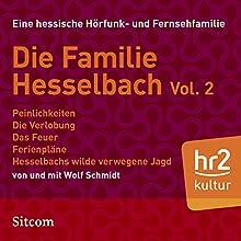 Familie Hesselbach Vol. 2 (Die Hesselbachs) Hörspiel von Wolf Schmidt Gesprochen von: Wolf Schmidt, Sophie Engelke, Carl Luley, Hans Martin Koettenich, Joost-Jürgen Siedhoff, Lia Wöhr